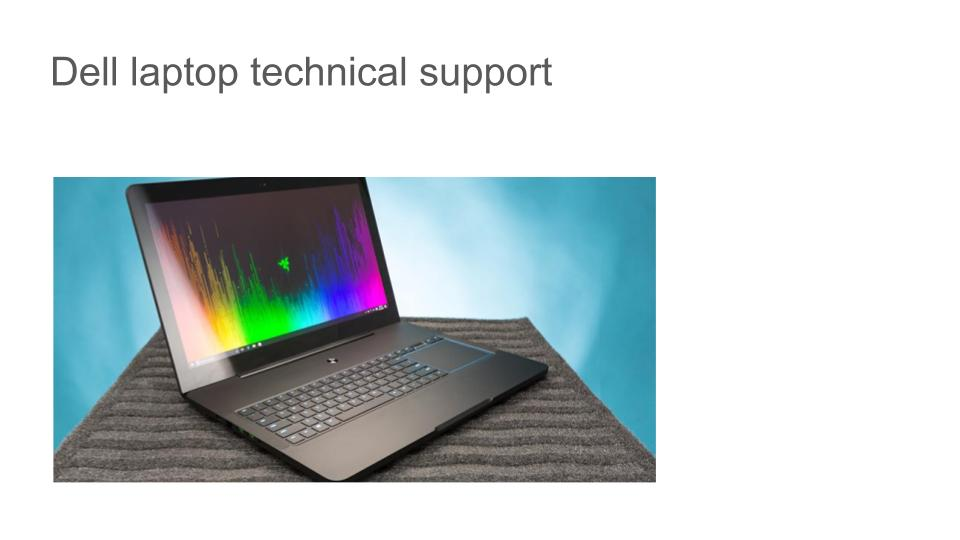 Dell laptop technical support1